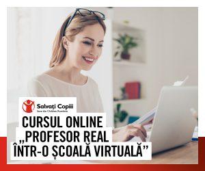 """""""Profesor real într-o școală virtuală"""" - curs gratuit de formare dedicat cadrelor didactice, organizat de Salvați Copiii România 6"""